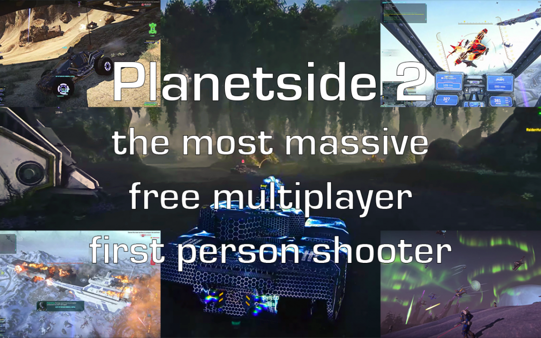 Gameplay: Planetside 2